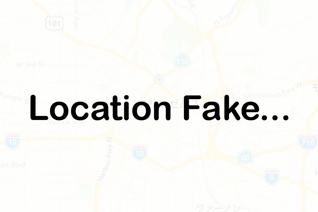location-fake